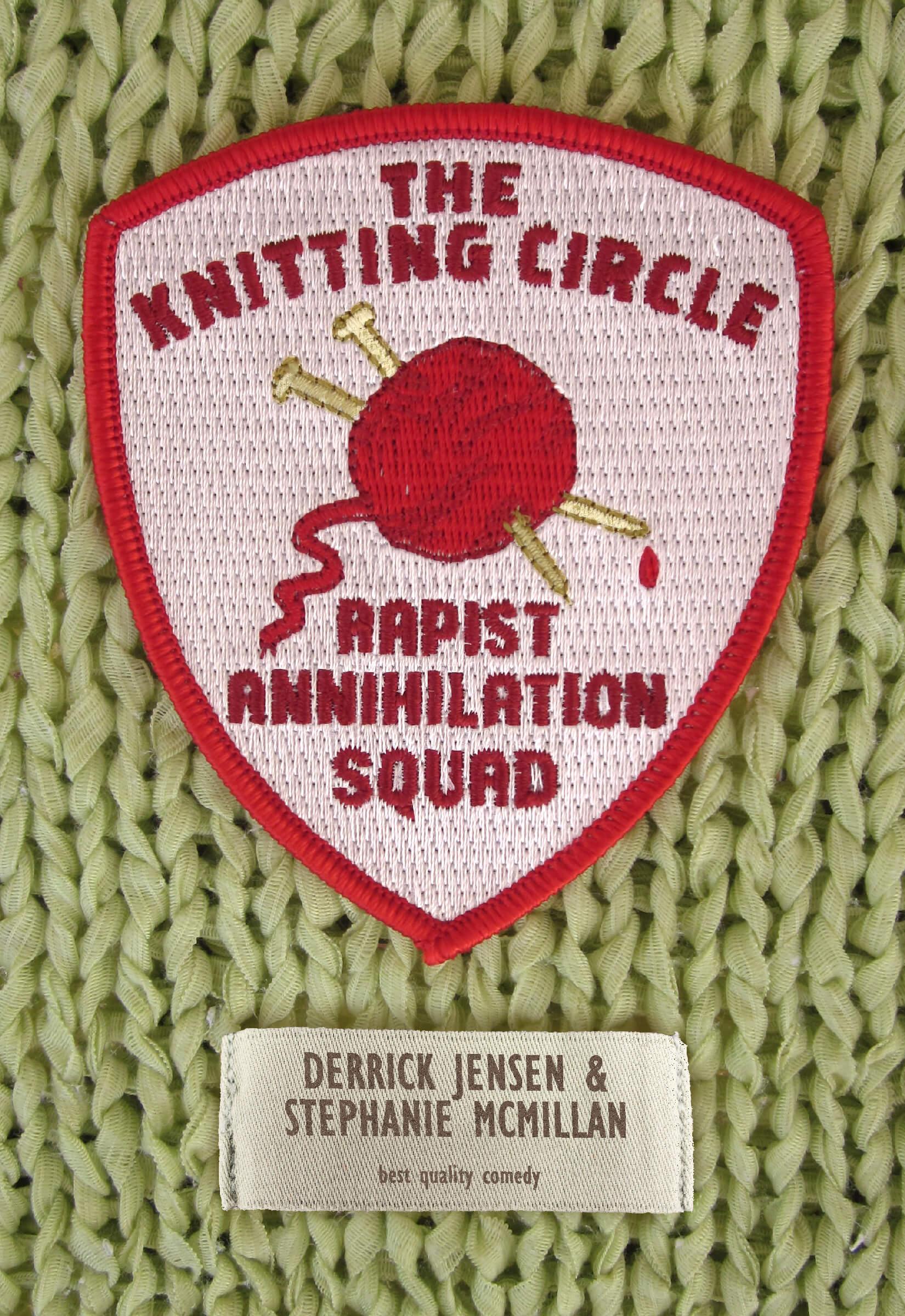 The Knitting Circle Rapist Annihilation Squad Pm Press Uk