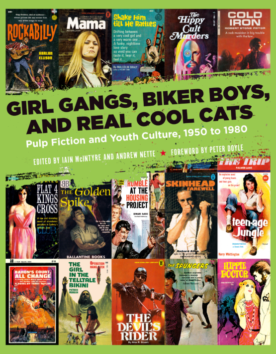 Girl Gangs, Biker Boys, and Real Cool Cats_ Pulp Ficiton and Youth Culture, 1950 to 1980